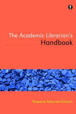 The Subject Librarian's Handbook (Paperback)