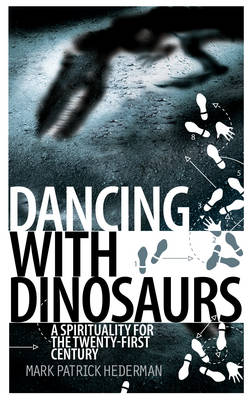 Dancing with Dinosaurs (Paperback)