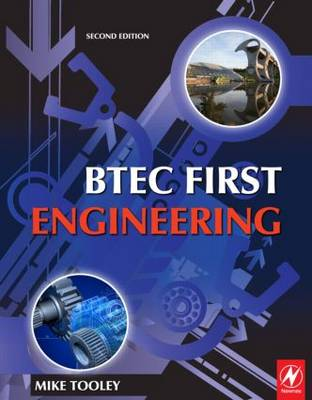 BTEC First Engineering: Mandatory and Selected Optional Units for BTEC Firsts in Engineering (Paperback)