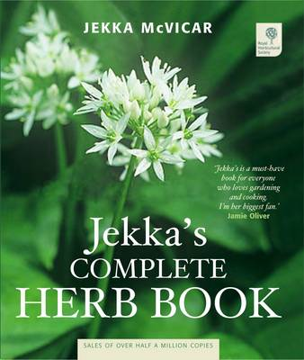 Jekka's Complete Herb Book: In Association with the Royal Horticultural Society (Paperback)