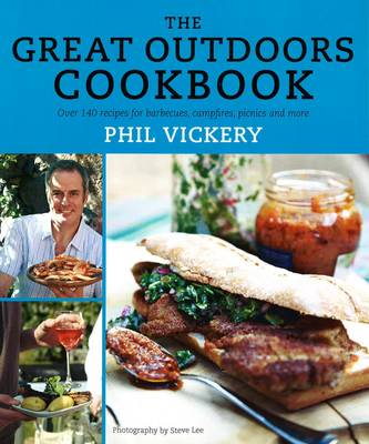 The Great Outdoors Cookbook: Over 140 Recips for Barbecues, Campfires, Picnics and More (Paperback)
