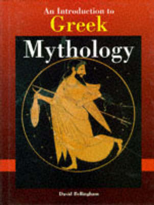 An Introduction to Greek Mythology (Hardback)