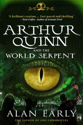 Arthur Quinn and the World Serpent - The Father of Lies Chronicles 1 (Paperback)