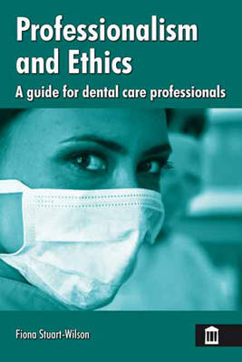 Professionalism and Ethics for Dental Care Professionals (Paperback)
