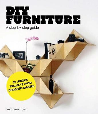 DIY Furniture: A Step by Step Guide (Paperback)
