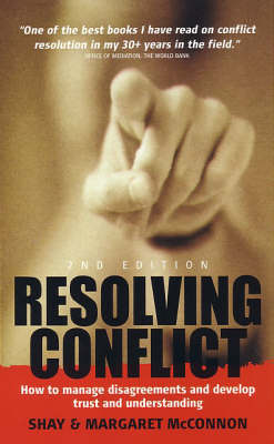 Resolving Conflict: How to Manage Disagreements and Develop Trust and Understanding (Paperback)