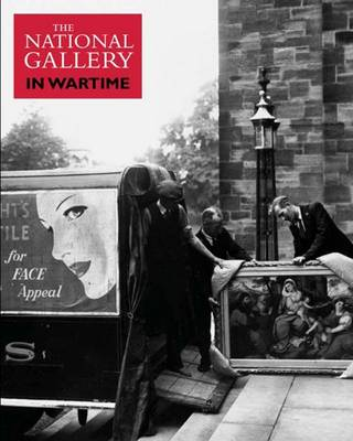 The National Gallery in Wartime - National Gallery London (Paperback)