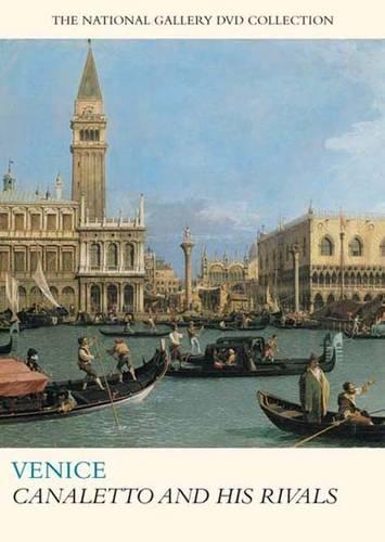 Venice: Canaletto and His Rivals - National Gallery London (DVD)