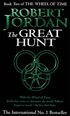 The Great Hunt - The Wheel of Time Book 2 (Paperback)