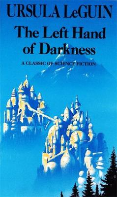 The Left Hand of Darkness: Book in the Hainish Series (Paperback)