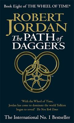 The Path of Daggers - The Wheel of Time Book 8 (Paperback)