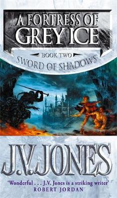 A Fortress of Grey Ice - The Sword of Shadows 2 (Paperback)