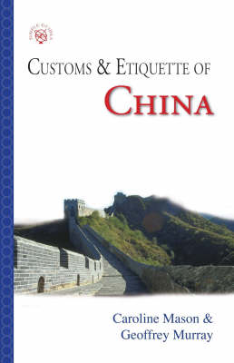 China: Customs and Etiquette - Simple Guides: Customs and Etiquette (Paperback)