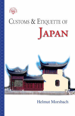 Japan: Customs and Etiquette - Simple Guides: Customs and Etiquette (Paperback)