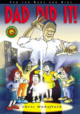 Dad Did It!: Fun for Dads and Kids (Paperback)