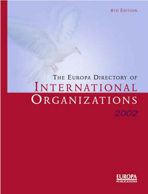 The Europa Directory of International Organizations 2002 (Hardback)