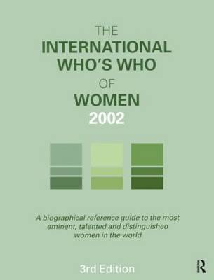 The International Who's Who of Women 2002 (Hardback)