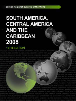 South America, Central America and the Caribbean 2008 - The Europa Regional Surveys of the World (Hardback)