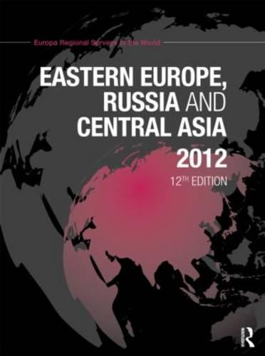 Eastern Europe, Russia and Central Asia 2012 (Hardback)