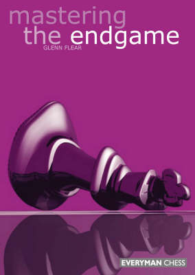Mastering the Endgame (Paperback)