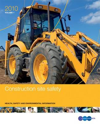 Construction Site Safety 2010: GE 700: Health, Safety and Environmental Information (Loose-leaf)