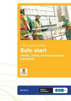 Safe Start: GE 707/12: Health & Safety and Environment Handbook (GE707/12) (Paperback)