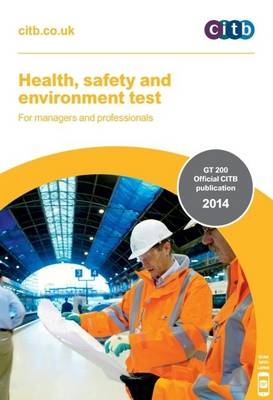 Health, Safety and Environment Test for Managers and Professionals: GT 200/14 (Paperback)