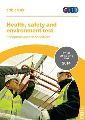 Health, Safety and Environment Test for Operatives and Specialists: GT 100/13 (Paperback)