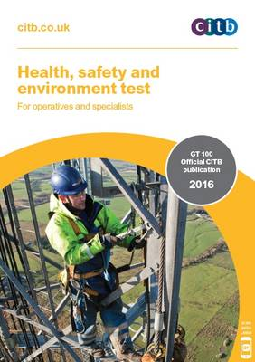 Cover Health, Safety and Environment Test for Operatives and Specialists: GT 100/16 2016