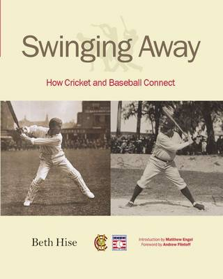 Swinging Away: How Cricket and Baseball Connect (Paperback)