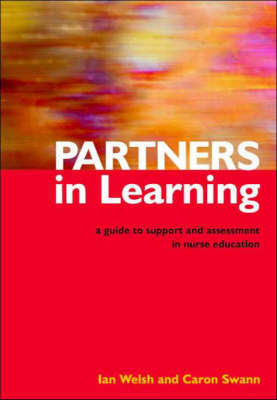 Partners in Learning: A Guide to Support and Assessment in Nurse Education (Paperback)
