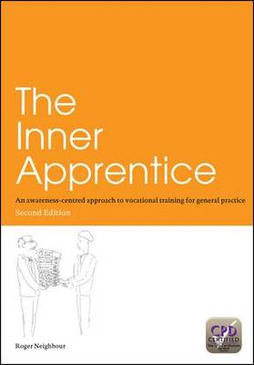 The Inner Apprentice: An Awareness-Centred Approach to Vocational Training for General Practice (Paperback)