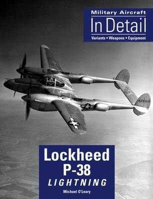 P-38 Lightning - Military Aircraft in Detail S. No. 3 (Paperback)