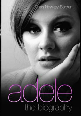 Adele - The Biography (Paperback)
