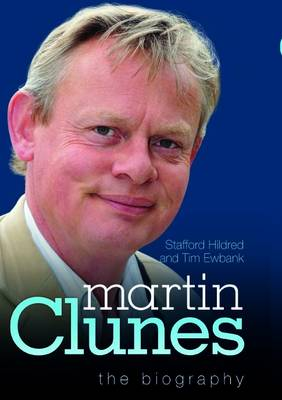 Martin Clunes - the Biography (Paperback)