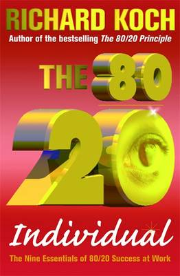 The 80/20 Individual: The Nine Essentials of 80/20 Success at Work (Paperback)