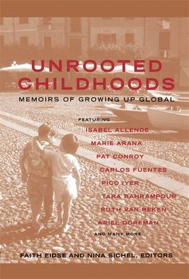 Unrooted Childhoods: Memoirs of Growing Up Global (Paperback)