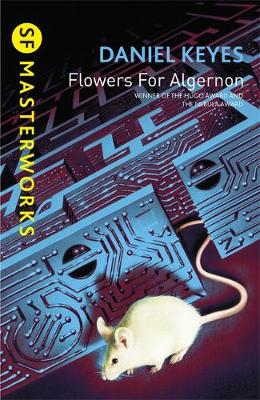 Flowers for Algernon - S.F. Masterworks No.25 (Paperback)