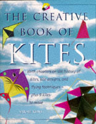 The Creative Book of Kites (Hardback)