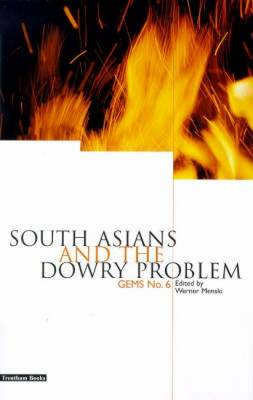 South Asians and the Dowry Problem - GEMS No. 6 (Paperback)