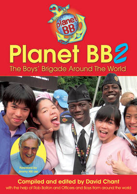 Planet BB 2: The Boys' Brigade Around the World (Paperback)