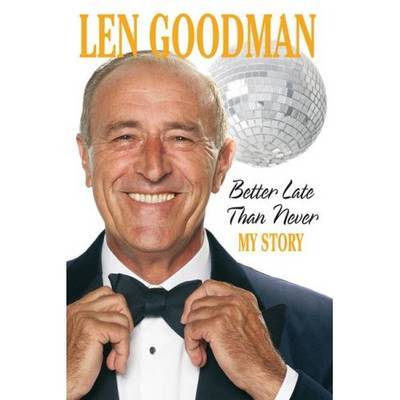 Better Late Than Never: My Story [Large Print]: 16 Point (Paperback)
