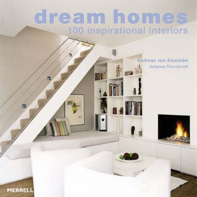 Dream Homes: 100 Inspirational Interiors (Paperback)