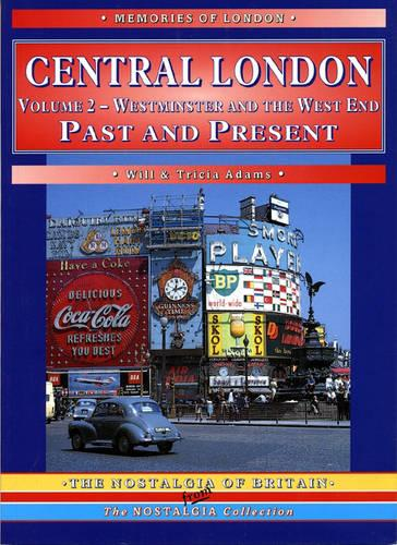 Central London: Westminster and the West End - Counties, Cities & Towns Past & Present (Paperback)