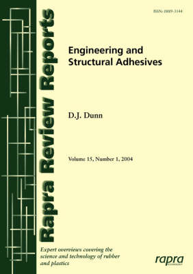 Engineering and Structural Adhesives: v.15,No.1 - Rapra Review Reports vol 15, no. 1 (Paperback)