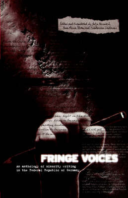 Fringe Voices: Texts by and About Minorities in the Federal Republic of Germany (Paperback)