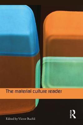 The Material Culture Reader (Paperback)