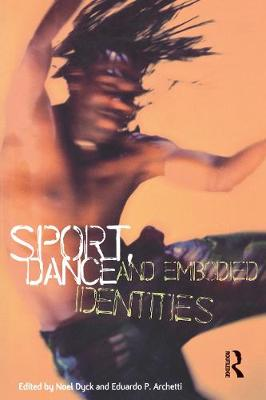 Sport, Dance and Embodied Identities (Paperback)