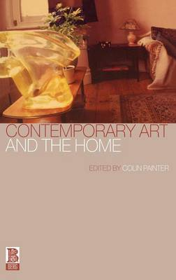 Contemporary Art and the Home (Hardback)