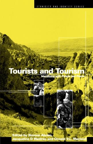Tourists and Tourism: Identifying with People and Places - Ethnicity and Identity Series v. 5 (Paperback)